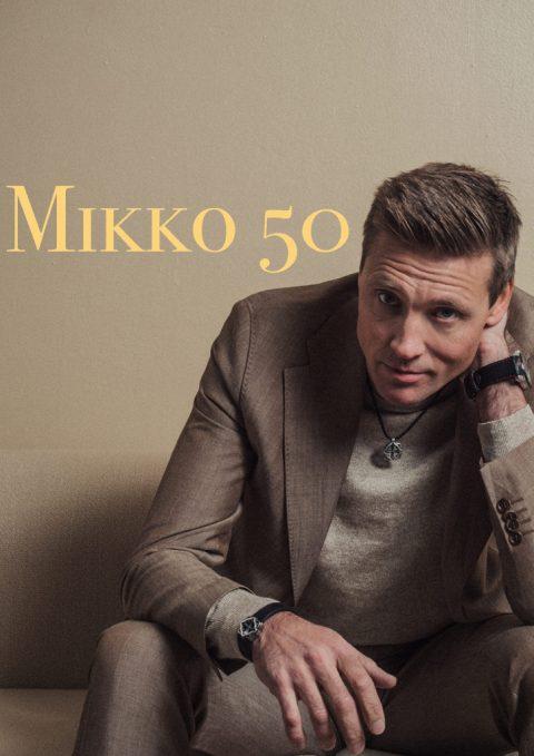 Mikko 50 -Stand Up Ilta 25.3.2022